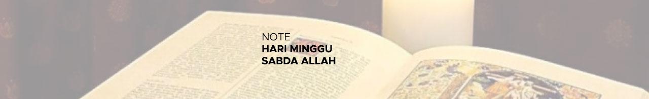 NOTE: HARI MINGGU SABDA ALLAH